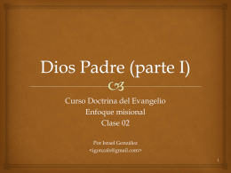 Dios el Padre Eterno – misioneros – parte 01