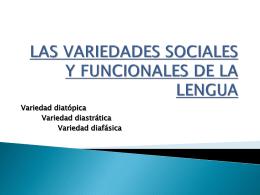 las variedades sociales y funcionales de la lengua