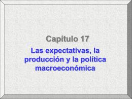 Las expectativas, la producción y la política macroeconómica