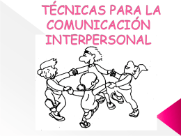 técnicas para la comunicación interpersoal