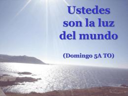 V Domingo del Tiempo Ordinario, Ciclo A. San Mateo 5, 13