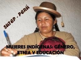 MUJERES INDÍGENAS: GÉNERO, ETNIA Y EDUCACIÓN