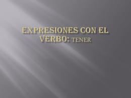 Expresiones con el verbo: TENER