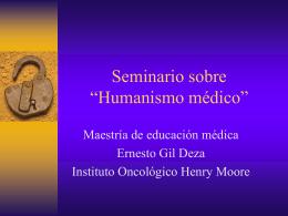 Humanismo médico - Instituto Oncológico Henry Moore