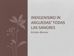Indigenismo and todas las sangres