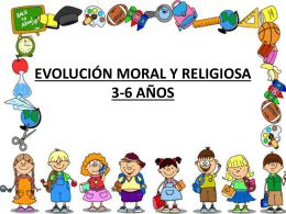 Evolución moral y religosa 3-6 años