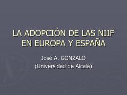 La Adopción de las NIIF en Europa y en España.