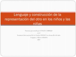 Lenguaje y construcción de la representación del otro en los niños y