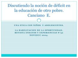 Discutiendo la noción de déficit en la educación de otro pobre