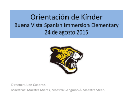 Kindergarten Orientation Buena Vista Spanish Immersion Elementary