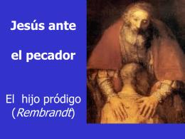 Jesús ante el Pecado (EE 62-63)