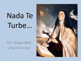 "Cuarta: ""Nada te turbe"" Sta. Teresa"