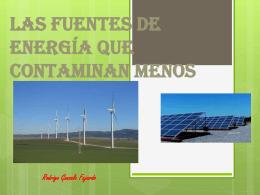 Las fuentes de energía que contaminan menos