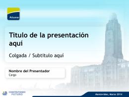 Titulo de la Presentación aquí - Dirección Nacional de Aduanas