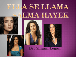 Ella se llama Salma Hayek