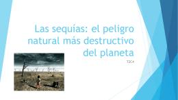 Las sequías: el peligro natural más destructivo del planeta PPP