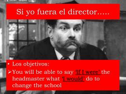 Si yo fuera el director de mi colegio, te