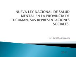 Nueva ley nacional de Salud Mental en la Provincia de Tucumán