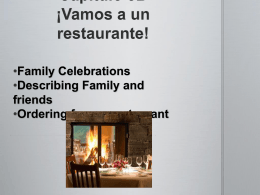 Capítulo 5B ¡Vamos a un restaurante! Family Celebrations