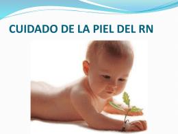 CUIDADO DE LA PIEL EN EL RN