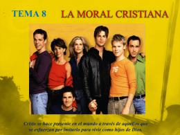 LA MORAL CRISTIANA