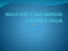 WILLY FOG Y SUS AMIGOS LLEGAN A ITALIA