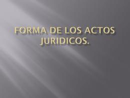 Forma de los actos juridicos.