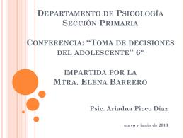 Toma de decisiones del adolescente* 6° Mtra. Elena Barrero