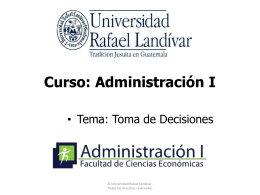 02 - Toma de Decisiones - Universidad Rafael Landívar