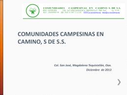 COMUNIDADES CAMPESINAS EN CAMINO, S DE SS