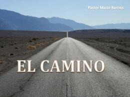EL CAMINO - Iglesia Shekina