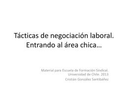 Tácticas de negociación laboral. Entrando al área chica*