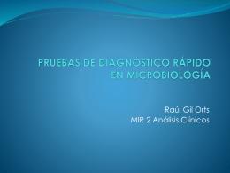 PRUEBAS DE DIAGNÓSTICO RÁPIDO EN MICROBIOLOGÍA