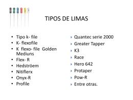 TIPOS DE LIMAS - 3 Odontologia Ceus
