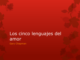 (Descargar Slideshow) Los cinco lenguajes del amor