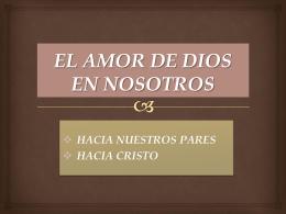 EL AMOR DE DIOS EN NOSOTROS - Iglesia Cristiana La Serena
