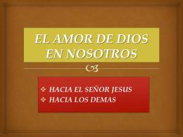 9.-el amor de dios en nosotros