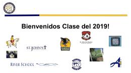 Bienvenidos Clase del 2019! Presentaciones