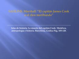 Sahlins Marshall: El capitán James Cook, o el Dios moribundo