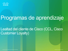 Cisco Customer Loyalty Program Review