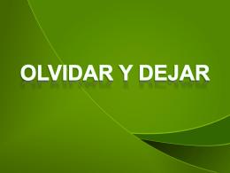 OLVIDAR Y DEJAR - Alianza Cristiana del Valle