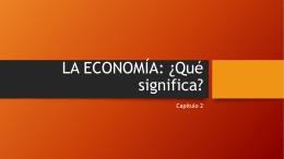LA ECONOMÍA: ¿Qué significa?