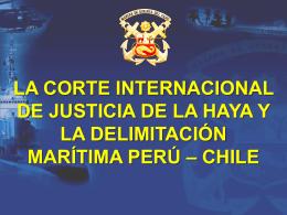 Demanda Internacional en la Haya y la delimitación maríitima Perú