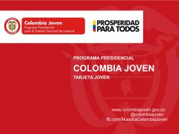 Tarjeta Vive Colombia Joven - Presidencia de la República de