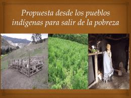 Propuesta desde los pueblos indígenas para salir de la pobreza