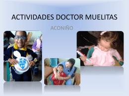 ACTIVIDADES DOCTOR MUELITAS