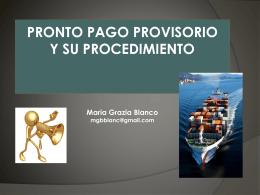 Pronto Pago Provisorio y su procedimiento Primeras Jornadas