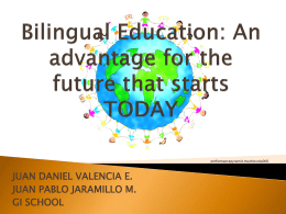 educación bilingüe: una ventaja para el futuro que inicia pronto
