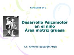 DESARROLLO PSICOMOTOR-AREA MOTRIZ GRUESA