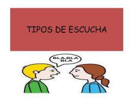 TIPOS DE ESCUCHA
